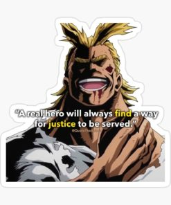 All Might Sticker - Hero always finds a way for justice to be served art just sticker